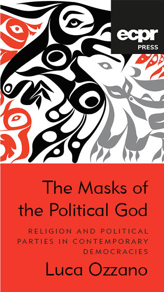 The Masks of the Political God by Luca Ozzano